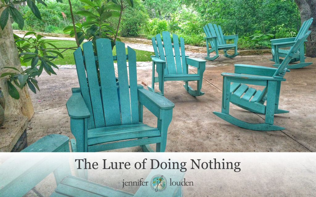 The Lure of Doing Nothing by Jen Louden